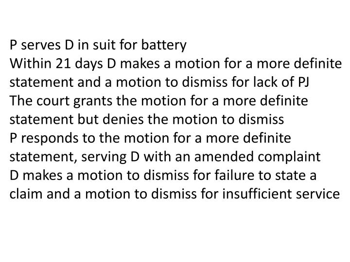 P serves D in suit for battery