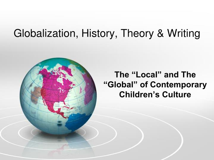 globalization history theory writing