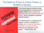 the need for praxis critical theory in children s studies