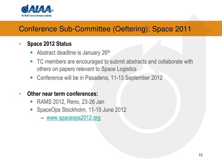 Conference Sub-Committee (Oeftering): Space 2011