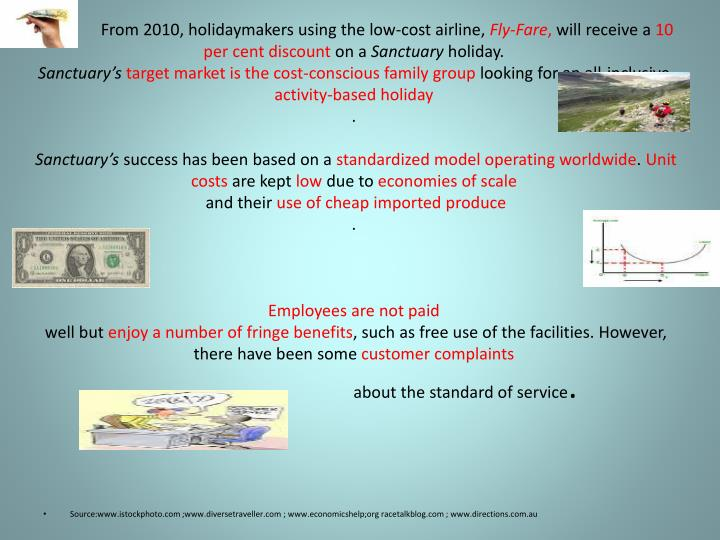 .               From 2010, holidaymakers using the low-cost airline,