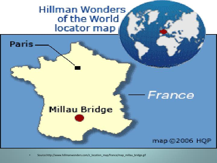 Source:http://www.hillmanwonders.com/z_location_map/france/map_millau_bridge.gif