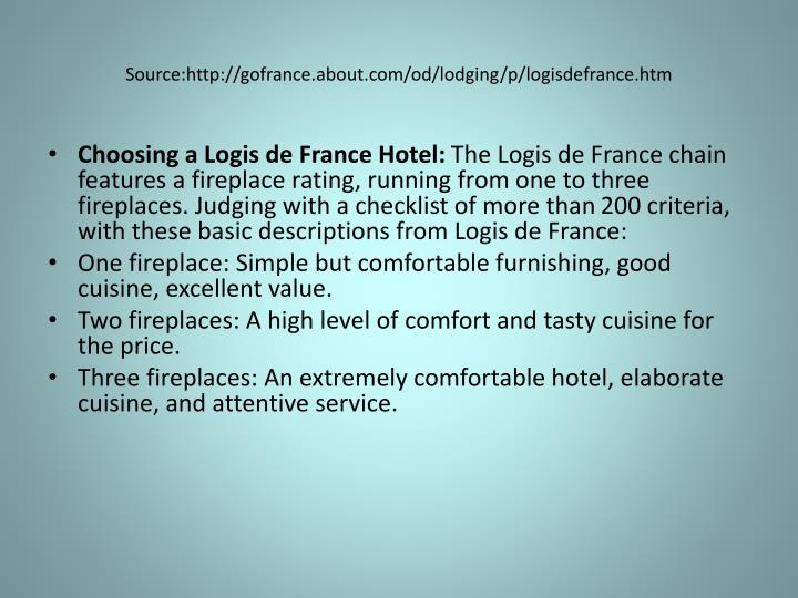Source:http://gofrance.about.com/od/lodging/p/logisdefrance.htm