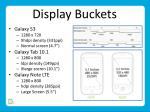 display buckets