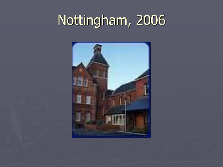 Nottingham, 2006