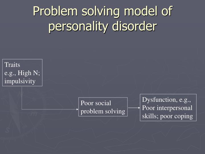 Problem solving model of personality disorder