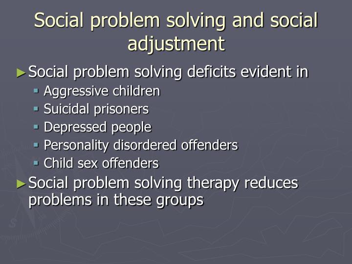Social problem solving and social adjustment