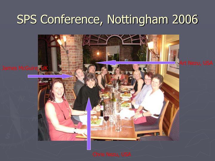SPS Conference, Nottingham 2006