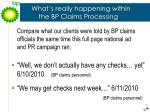 what s really happening within the bp claims processing
