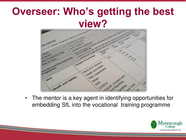 Overseer: Who's getting the best view?