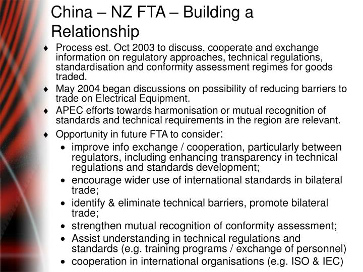 China – NZ FTA – Building a Relationship