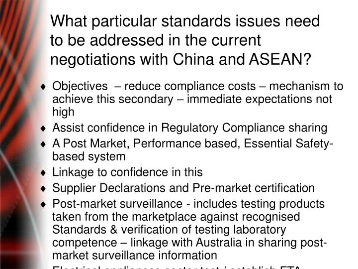 What particular standards issues need to be addressed in the current negotiations with China and ASEAN?