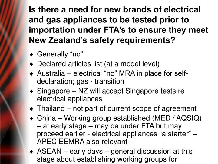 Is there a need for new brands of electrical and gas appliances to be tested prior to importation under FTA's to ensure they meet New Zealand's safety requirements?