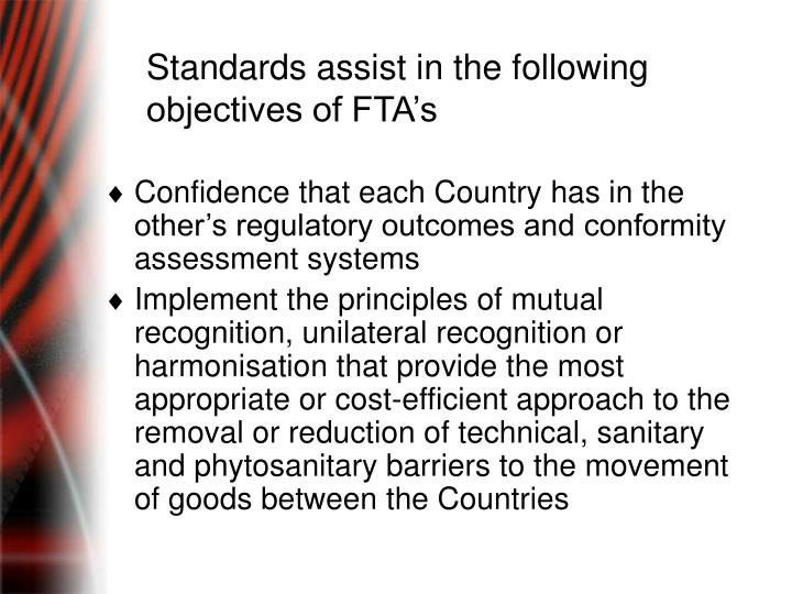 Standards assist in the following objectives of FTA's