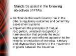 standards assist in the following objectives of fta s