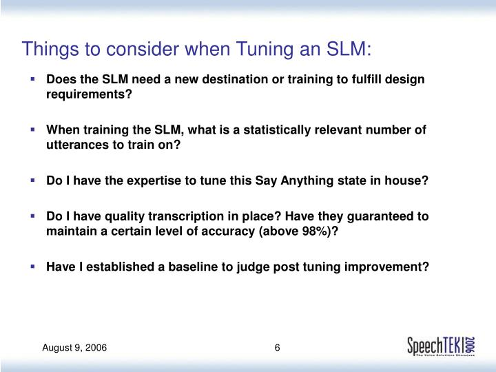 Things to consider when Tuning an SLM: