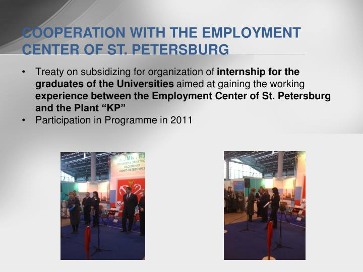 COOPERATION WITH THE EMPLOYMENT CENTER OF ST. PETERSBURG