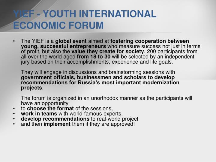 YIEF - YOUTH INTERNATIONAL ECONOMIC FORUM