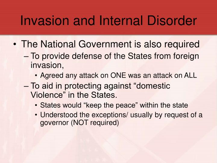 Invasion and Internal Disorder