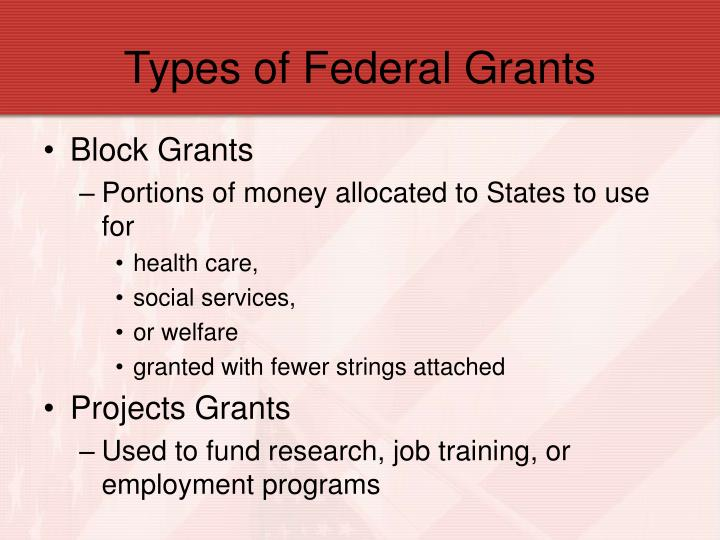 Types of Federal Grants