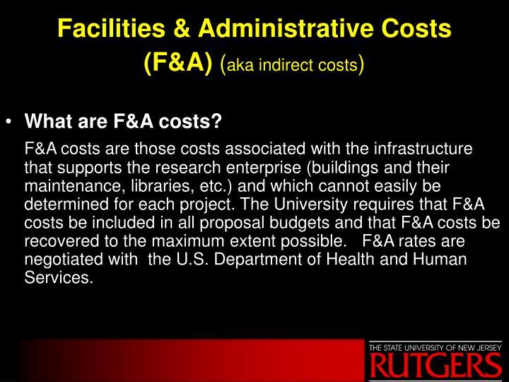 Facilities & Administrative Costs