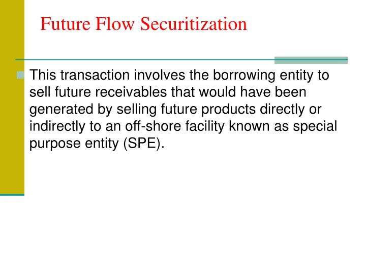 Future Flow Securitization