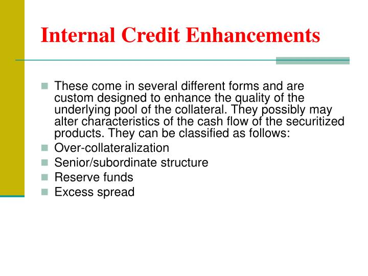 Internal Credit Enhancements