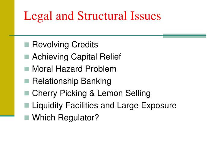 Legal and Structural Issues