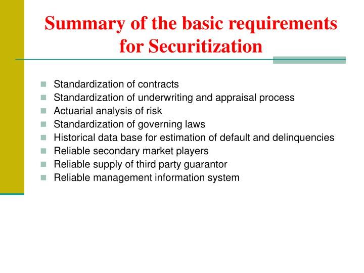 Summary of the basic requirements for Securitization