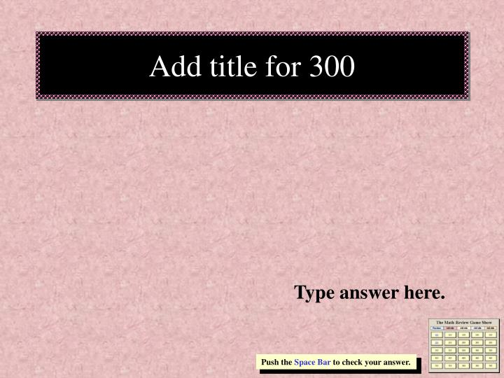 Add title for 300