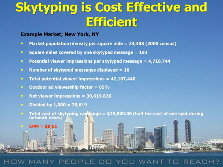 Skytyping is Cost Effective and Efficient