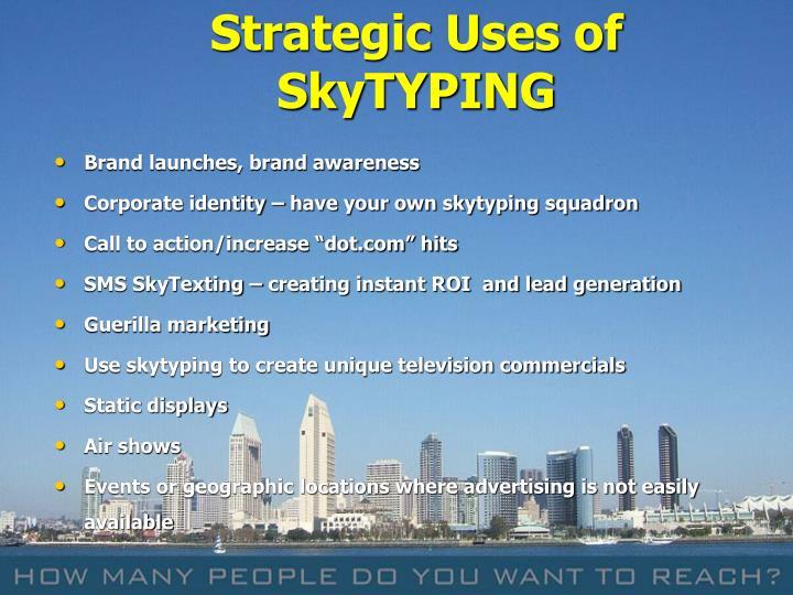 Strategic Uses of