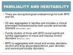 familiality and heritability