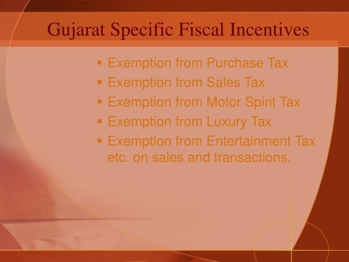Gujarat Specific Fiscal Incentives