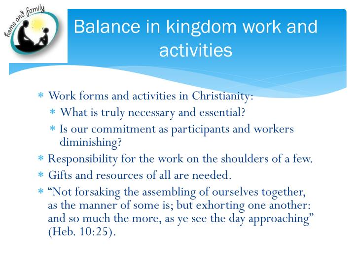 Balance in kingdom work and activities