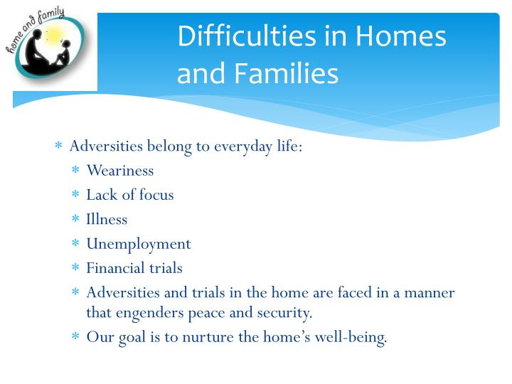 Difficulties in Homes and Families