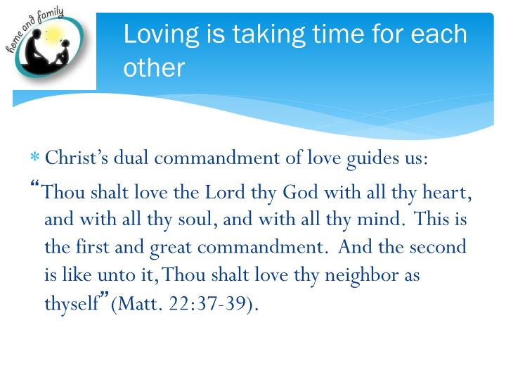 Loving is taking time for each other
