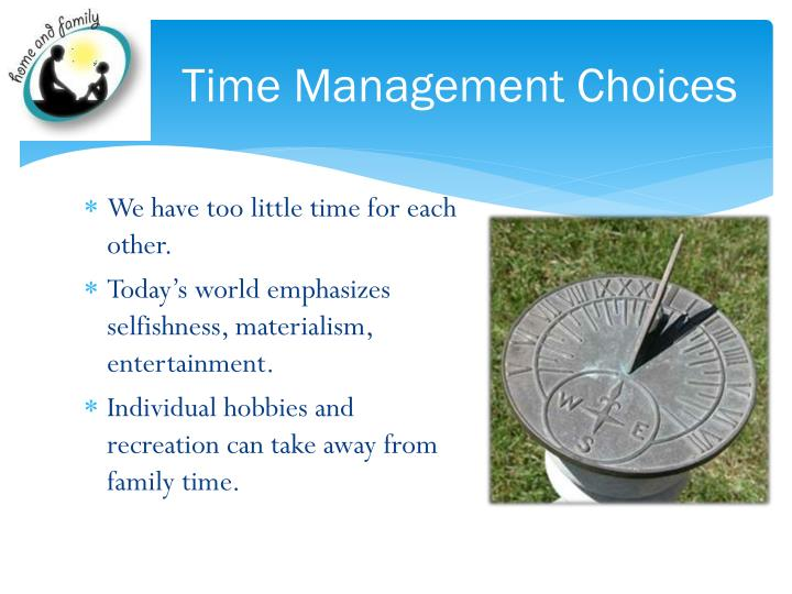 Time Management Choices