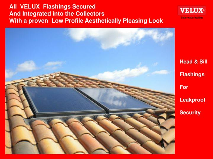 All  VELUX  Flashings Secured