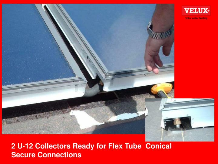 2 U-12 Collectors Ready for Flex Tube  Conical