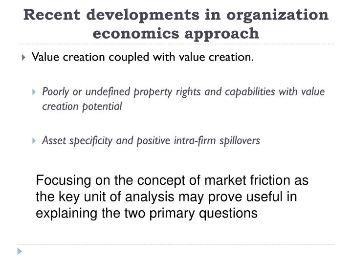 Recent developments in organization economics approach