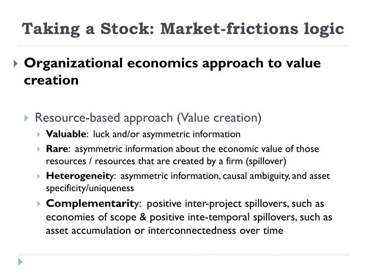 Taking a Stock: Market-frictions logic