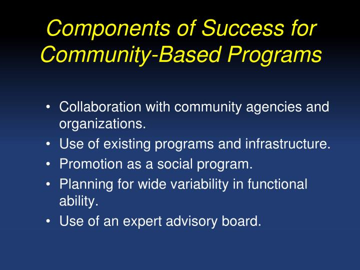 Components of Success for Community-Based Programs