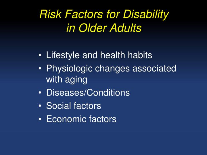 Risk Factors for Disability
