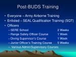 post buds training
