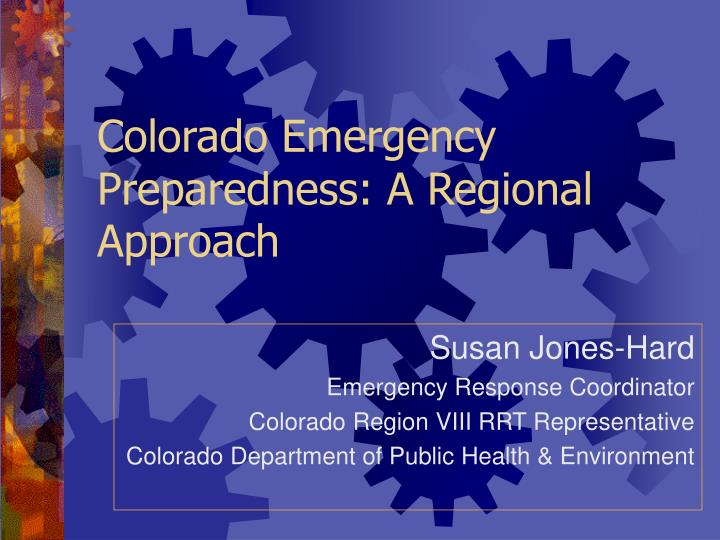 Colorado emergency preparedness a regional approach