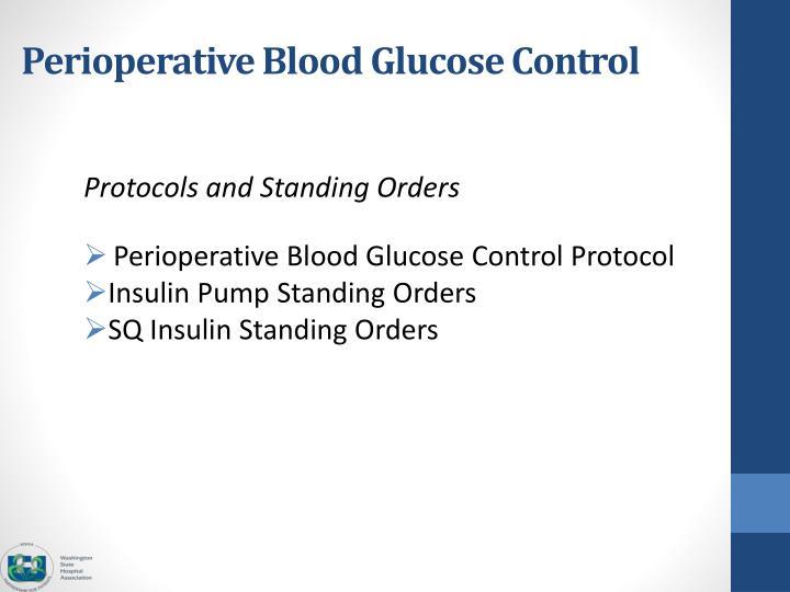 Perioperative Blood Glucose Control