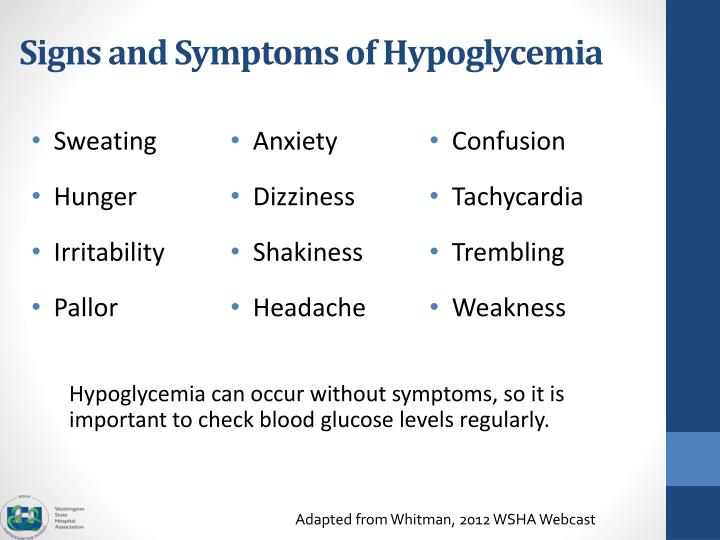Signs and Symptoms of Hypoglycemia