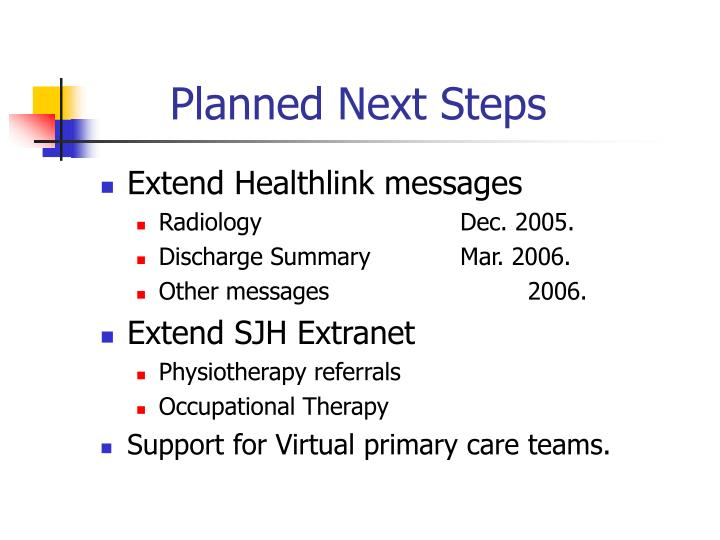 Planned Next Steps