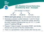 20 random vessel selection stratified by gear example